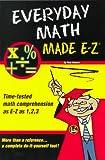 Everyday Math Made E-Z, Reinhart, 1563824485
