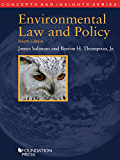 Environmental Law and Policy, 4th (Concepts and Insights Series)