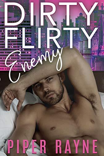 dirty flirty enemy