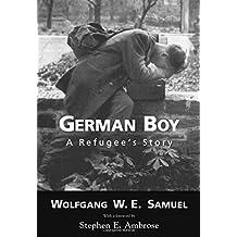 German Boy: A Refugee S Story