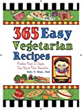365 Easy Vegetarian Recipes, Sally Hunt, 1597692107