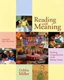 Reading with Meaning, Debbie Miller, 1417652268
