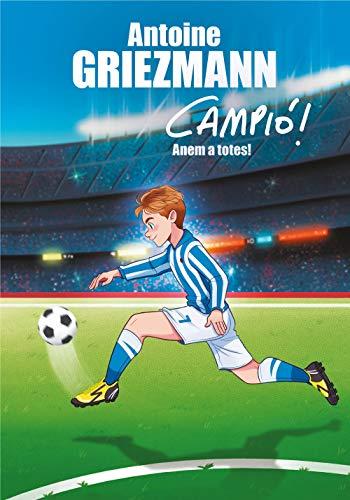 Anem a totes! (Campió! 5) (Catalan Edition)