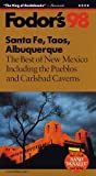Santa Fe, Taos, Albuquerque, `98, Fodor's Travel Publications, Inc. Staff, 0679035303
