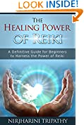 #10: Reiki: The Healing Energy of Reiki - Beginner's Guide for Reiki Energy and Spiritual Healing: Reiki: Easy and Simple Energy Healing Techniques Using the ... Energy Healing for Beginners Book 1)