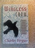 The Wingless Crow, Charles Fergus, 1558212337