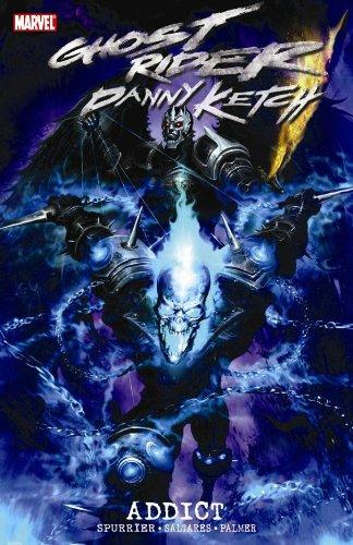 Ghost Rider: Danny Ketch - Addict (Ghost Danny Ketch)