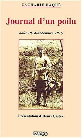 Livres gratuits en ligne Journal d'un poilu, août 1914-décembre 1915 pdf epub