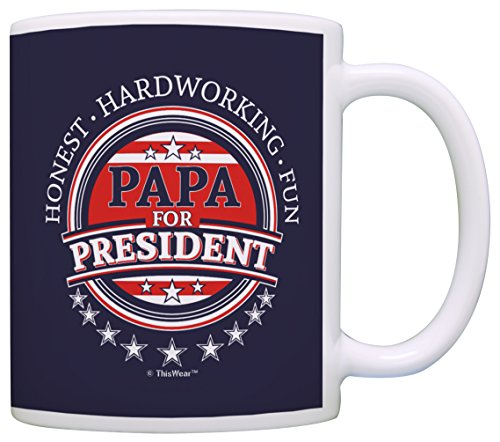 - Grandpa Birthday Gifts Papa for President Election Button Patriotic Gift Coffee Mug Tea Cup Blue