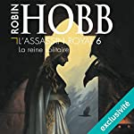 La reine solitaire (L'Assassin royal 6) | Robin Hobb