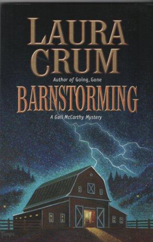 Barnstorming (Gail McCarthy Mystery Book 12)
