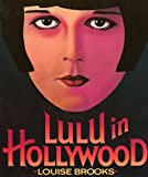 Lulu in Hollywood, Louise Brooks, 0879101253