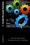 img - for Inside the Giant machine - An Amazon.com Story, Second Edition book / textbook / text book