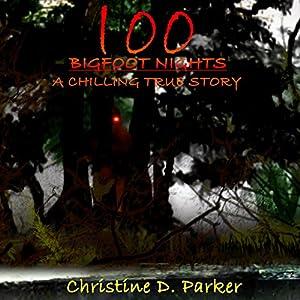 100 Bigfoot Nights Audiobook