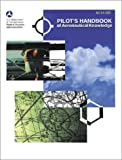 Pilot's Handbook of Aeronautical Knowledge, FAA Staff, 1560273097