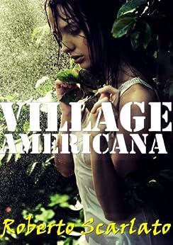 Village Americana - A Survival Thriller Novella by [Scarlato, Roberto]