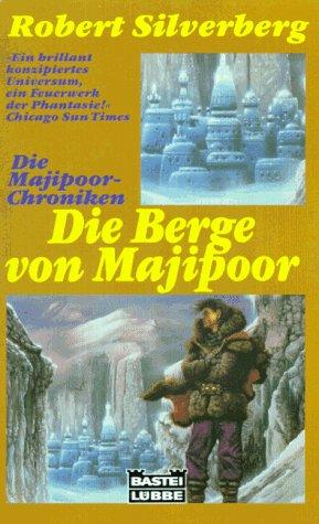 Robert Silverberg - Die Berge von Majipoor