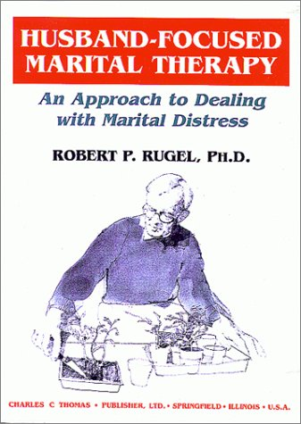 Husband-Focused Marital Therapy: An Approach to Dealing With Marital Distress