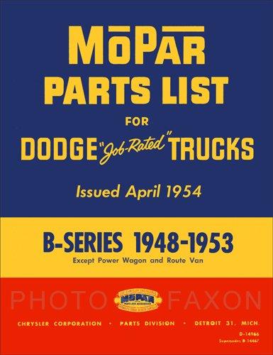 1948-1953 Dodge Pickup and Truck Parts Book Reprint B1 B2 B3 B4