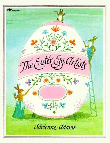The Easter Egg Artists (Aladdin Books) (Green Egg Festival)