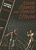 img - for Movie Stunts and Special Effects (Making Movies) book / textbook / text book