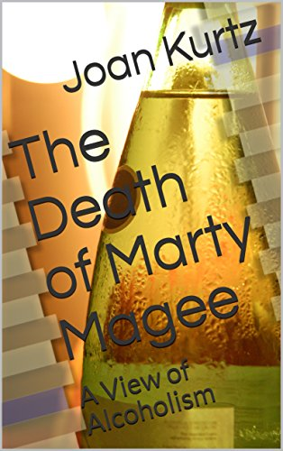 The Death of Marty Magee: A View of Alcoholism