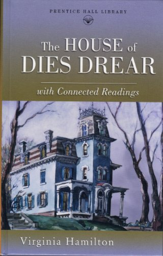 The House of Dies Drear (Prentice Hall literature library)