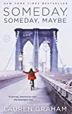img - for Someday, Someday, Maybe: A Novel book / textbook / text book