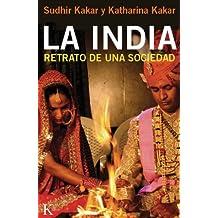 La India / India: Retrato de una sociedad / Portrait of a Society
