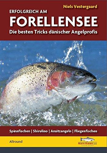 Erfolgreich am Forellensee: Die besten Tricks dänischer Angelprofis