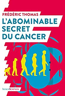 L'abominable secret du cancer, Thomas, Frédéric