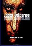 Lobos Solitarios, Alejandro Rizo, 1482667274