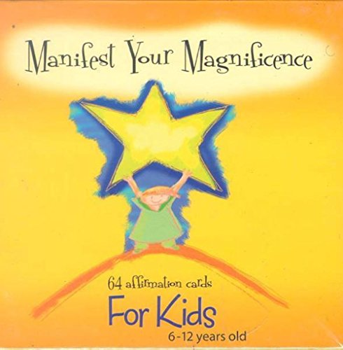Manifest Your Magnificence (64 Affirmation Cards for Kids 6-12 Years Old)