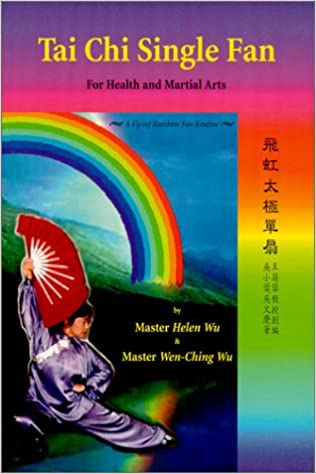 Tai Chi Single Fan: For Health and Martial Arts: Helen Wu