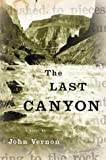 The Last Canyon, John Vernon, 0618109404