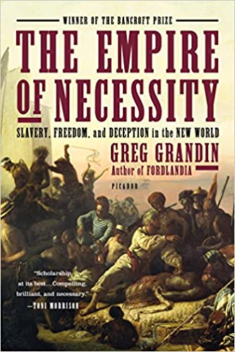 The Empire of Necessity: Slavery, Freedom, and Deception in