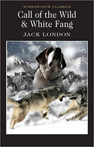 Call of the Wild and White Fang (Wordsworth Classics) by Jack London (1998-01-05)