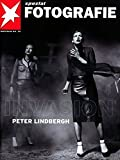 Peter Lindbergh: Invasion : Portfolio No. 29 (Stern Portfolio Library of Photography)