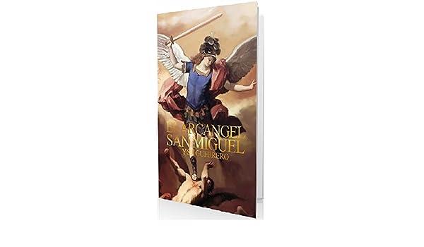EL ARCÁNGEL SAN MIGUEL Y SU GUERRERO: LA PREPARACIÓN DE UN GUERRERO DE DIOS eBook: MAURICIO ANTONIO YANES MORALES: Amazon.es: Tienda Kindle