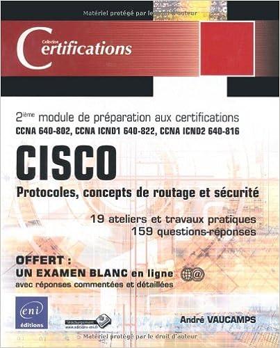 En ligne téléchargement gratuit CISCO - Protocoles, concepts de routage et sécurité - 2ième module de préparation aux certifications epub pdf