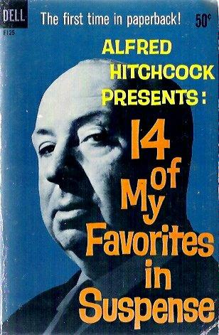 Alfred Hitchcock Presents  14 of My Favorites in Suspense, Hitchcock, Alfred