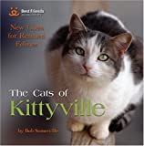 The Cats of Kittyville, Best Friends Animal Society Staff and Bob Somerville, 1416205276
