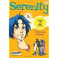 Choosing Change (Serenity (Thomas Nelson))