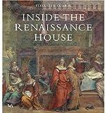 Inside the Renaissance House, Elizabeth Currie, 1851774904