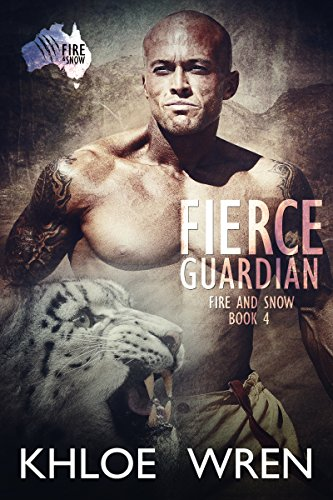 Fierce Guardian by Khloe Wren