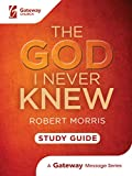 img - for The God I Never Knew Study Guide book / textbook / text book