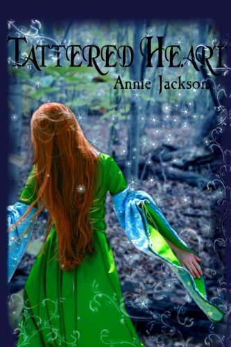 Tattered Heart (Princess Kingdom) (Volume 1) (Tattered Heart)