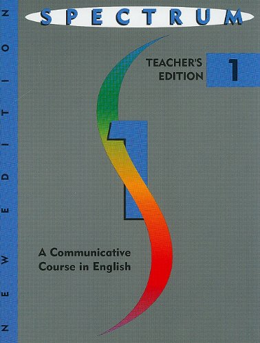 Spectrum: A Communicative Course in English-Level One, Vol. 1