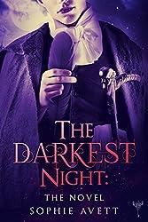 The Darkest Night: The Novel (Darkest Hour Saga Book 1) (English Edition)