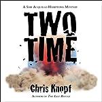 Two Time | Chris Knopf